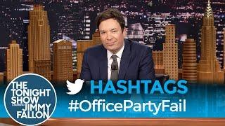 Hashtags: #OfficePartyFail