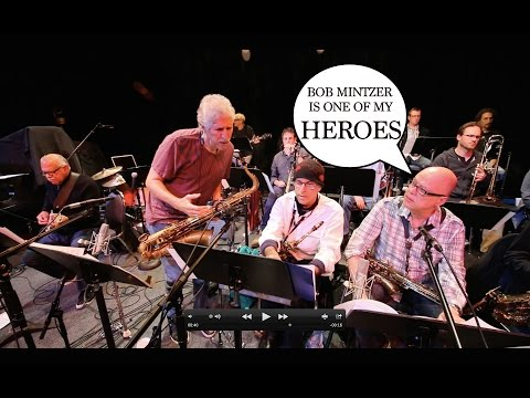 Bob Sheppard: Bob Mintzer is One of My Heroes