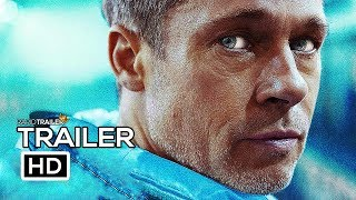 AD ASTRA Official Trailer #2 (2019) Brad Pitt, Tommy Lee Jones Adventure Movie HD