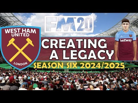Creating A Legacy #12 | West Ham Utd | Football Manager 2020