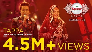 Tappa – Asma Abbas – Shany Haider (Kashmir Beats)