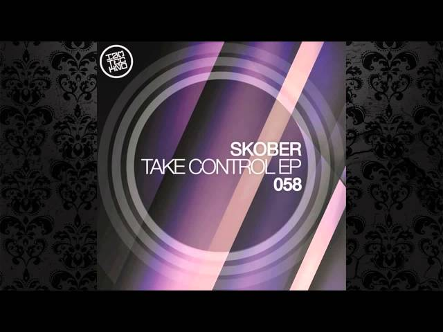 Skober - Take Control (Original Mix) [IAMT]