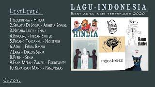 Kumpulan Top Indie Indonesia Paling Populer + Lyrics Lagu Terbaru Tahun 2020   Lagu Indie Tahun 2020