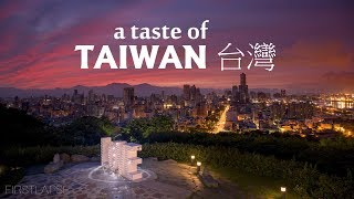 A Taste Of Taiwan - 4K Timelapse