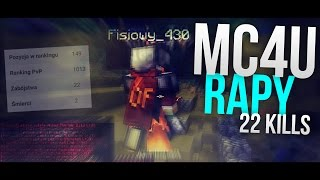 MC4U.PL #7 | 22 KILLS | TOPKA | FISIOWY GOING DOWN! | [RAPY] [120FPS]