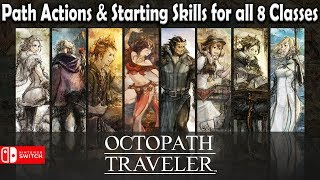 Octopath Traveler: ALL 8 CLASSES EXPLAINED (Path Actions & Skills)