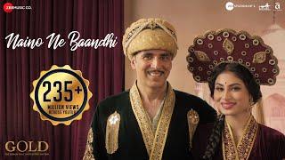 Naino Ne Baandhi – Gold Video HD