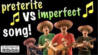 Preterite Vs Imperfect Song! (Cielito Lindo)