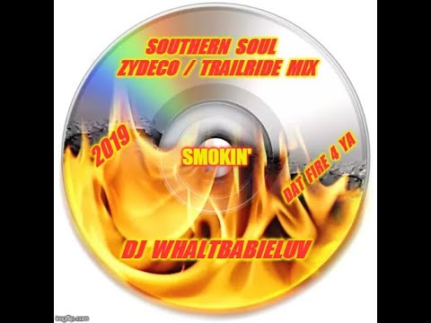 Southern Soul - R&B / Zydeco / Trailride Memorial Day Mix - 2019 (Dj WhaltBabieLuv).  CD #51