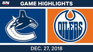 NHL Highlights | Canucks vs. Oilers - Dec 27, 2018