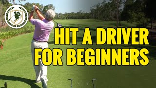 HOW TO HIT A GOLF BALL WITH DRIVER FOR BEGINNERS