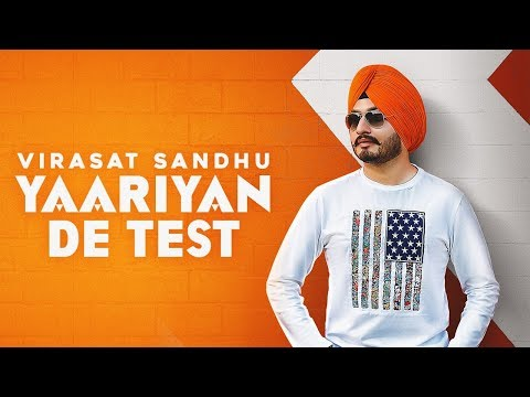 Yaariyan De Test Lyrics - Virasat Sandhu