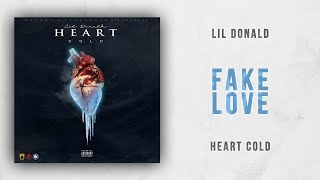 Lil Donald - Fake Love (Heart Cold)
