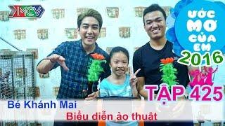 Huy Nam hào hứng giúp bé học ảo thuật - bé Khánh Mai | ƯỚC MƠ CỦA EM | Tập 425 | 19/05/2016