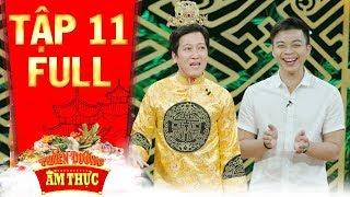Thiên đường ẩm thực 3 | Tập 11 full: Trường Giang