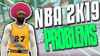 EVERYTHING WRONG WITH NBA 2K19 - THIS NEEDS TO BE FIXED!