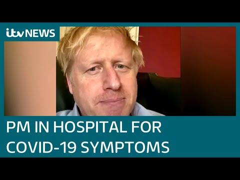 PM Boris Johnson admitted to hospital for coronavirus tests | ITV News