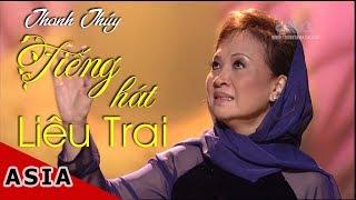 Thanh Thúy | Tiếng Hát Liêu Trai P2 | Duy Khánh, Thanh Tuyền, Trúc Mai