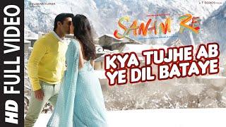 Kya Tujhe Ab FULL VIDEO SONG   SANAM RE   Pulkit Samrat, Yami Gautam   Divya Khosla Kumar   T-Series
