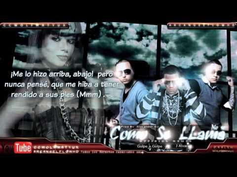 Golpe a Golpe Ft. J Alvarez - No se como se Llama Remix con Letra   Reggaeton 2011  - YouTube.flv