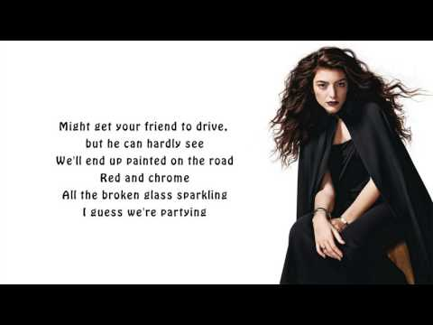 Lorde - Homemade Dynamite (lyrics)
