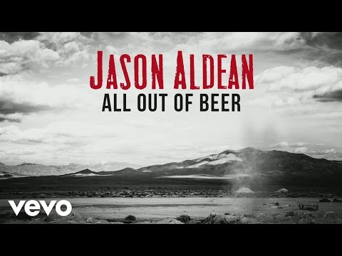 All Out of Beer