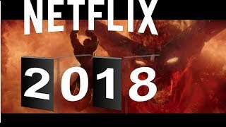 NEW Netflix Movies Coming In 2018 January To November