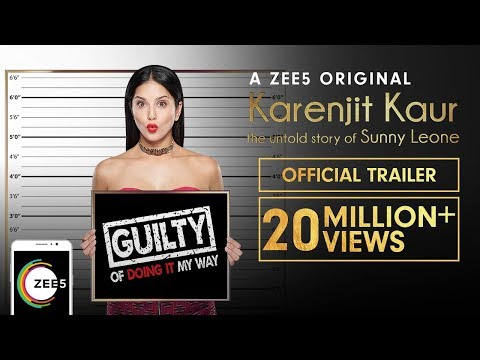 Karenjit Kaur: The Untold Story of Sunny Leone - Official Trailer