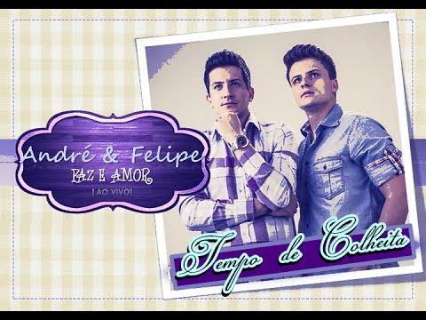 Baixar André e Felipe - Tempo de Colheita (CD Paz e Amor) - 2013