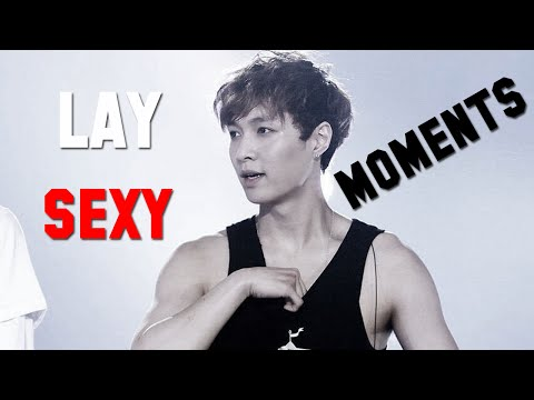 EXO LAY SEXY MOMENTS
