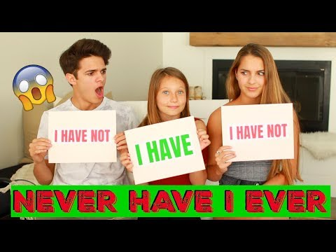 NEVER HAVE I EVER w/ Little Sister and Cousin!   Brent Rivera
