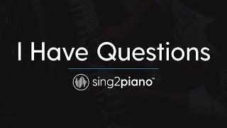 I Have Questions [Piano Karaoke Instrumental] Camila Cabello