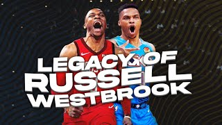 What is the LEGACY of Russell Westbrook?