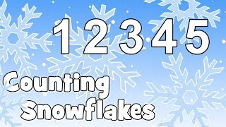 Counting Snowflakes | Christmas Songs for Kids