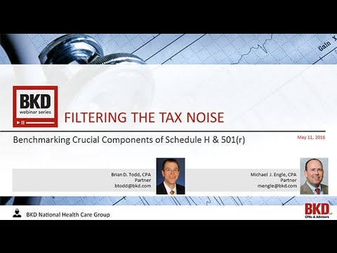 Filtering the Tax Noise:  Benchmarking Crucial Components of Schedule H & 501(r)