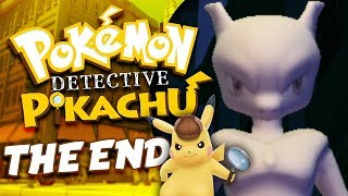 Let's Play Detective Pikachu - The End