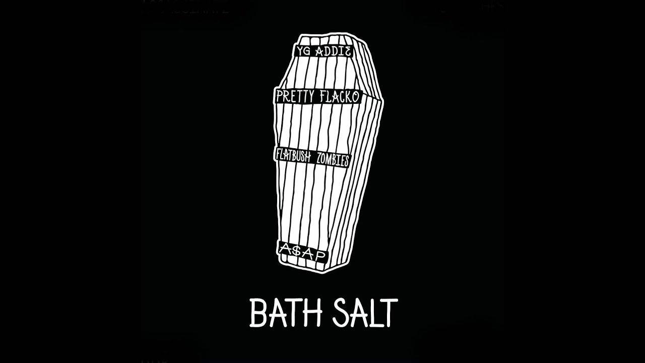 Asap Mob Asap Rocky Amp Asap Ant Bath Salt Ft Flatbush