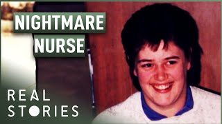 True Crime Story: The Nightmare Nurse (Crime Documentary) | Real Stories