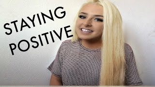 STAYING POSITIVE | Tana Mongeau