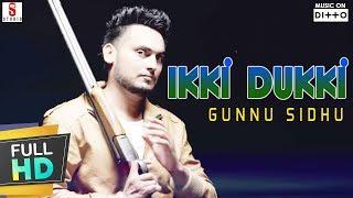 Ikki Dukki – Gunnu Sidhu