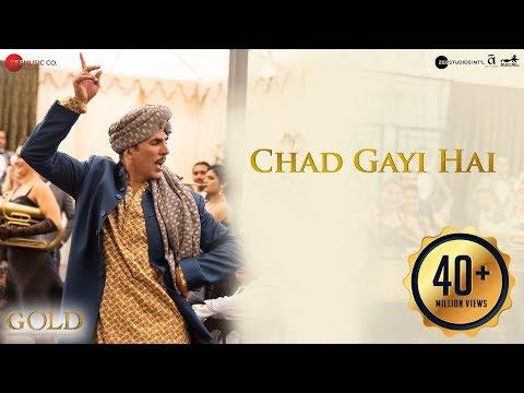 Chad Gayi Hai - Gold - Akshay Kumar - Mouni Roy - Vishal Dadlani & Sachin-Jigar
