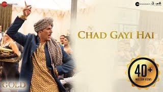 Chad Gayi Hai – Gold Video HD