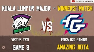 Virtus Pro vs Forward Gaming | GAME 3 | The Kuala Lumpur Major | Group D -  Winners' Matches