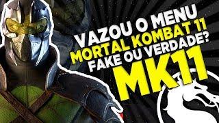 VAZOU O MENU DO MORTAL KOMBAT 11 FAKE OU VERDADE? MK11 #RUMOR