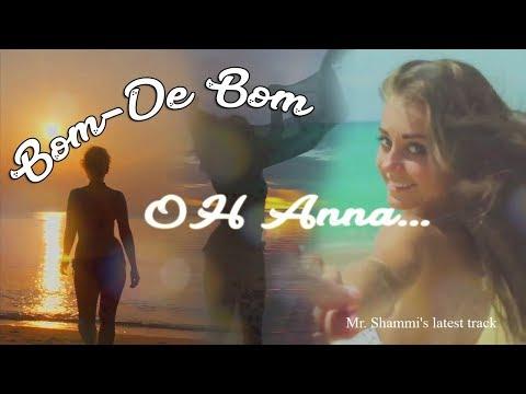 Mr. Shammi-Anna -'Bom-De Bom'' (Official Lyric Video)_Prod By Alien.D
