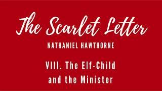 Scarlet Letter - Chapter 8