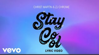 Christopher Martin - Stay Cool (Official Lyric Video)