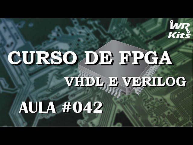 CHAVE DE ALTA IMPEDÂNCIA | Curso de FPGA #042