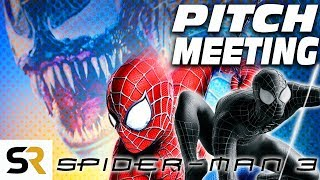 Spider-Man 3 Pitch Meeting