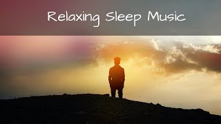 Relaxing Sleep Music, Calming Sleep Music, Meditation Music for Sleep